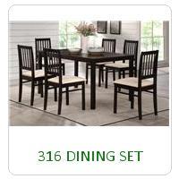 316 DINING SET
